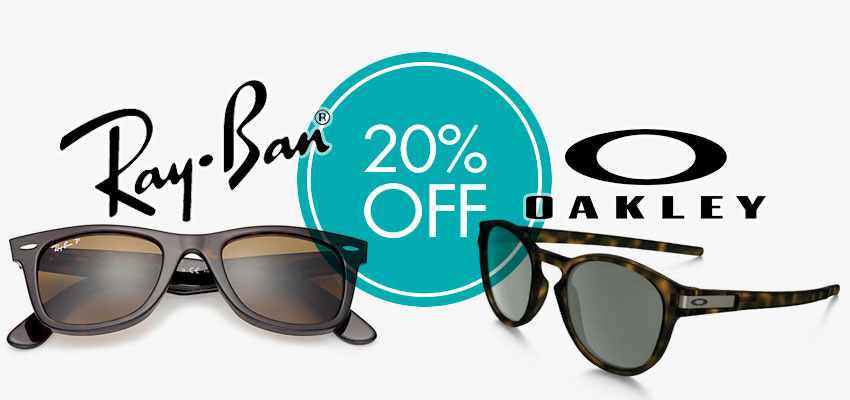 20% Off RRP Ray-Ban & Oakley Sunglasses